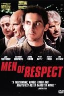Homens de Respeito (Men Of Respect)