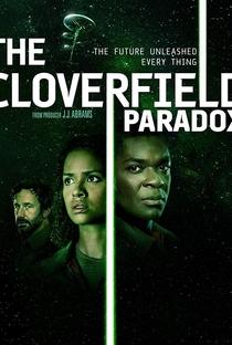 O Paradoxo Cloverfield - Poster / Capa / Cartaz - Oficial 4
