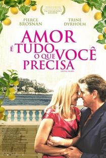 Amor é Tudo o que Você Precisa - Poster / Capa / Cartaz - Oficial 1