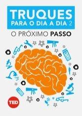 TED Talks - Truques para o dia a dia 2: O Próximo Passo - Poster / Capa / Cartaz - Oficial 1