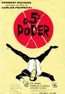 O 5º Poder (O Quinto Poder)