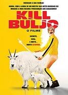 Kill Buljo - O Filme (Kill Buljo)