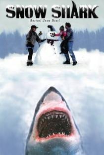 Snow Shark: Ancient Snow Beast - Poster / Capa / Cartaz - Oficial 1