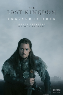 O Último Reino (1ª Temporada) - Poster / Capa / Cartaz - Oficial 1