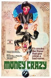 Um Dinheiro Muito Louco - Poster / Capa / Cartaz - Oficial 1
