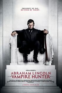Abraham Lincoln: Caçador de Vampiros - Poster / Capa / Cartaz - Oficial 3