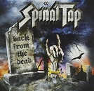 Spinal Tap - Back From The Dead (Spinal Tap - Back From The Dead)