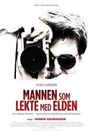Stieg Larsson: The Man Who Played With Fire (Mannen som lekte med Elden)