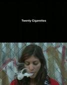 Twenty Cigarettes (Twenty Cigarettes)