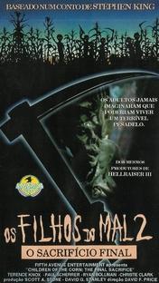 Colheita Maldita 2: O Sacrifício Final - Poster / Capa / Cartaz - Oficial 5