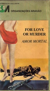 Amor Mortal - Poster / Capa / Cartaz - Oficial 3