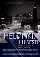 Helsinki, para sempre (Helsinki, ikuisesti)