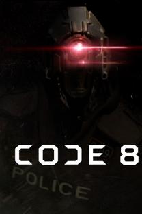 Code 8 - Poster / Capa / Cartaz - Oficial 1
