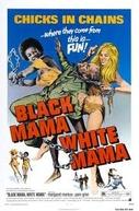 Black Mama, White Mama (Black Mama, White Mama)