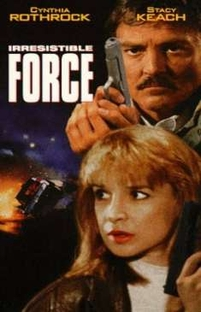 Força Irresistível - Poster / Capa / Cartaz - Oficial 1