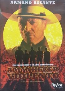 Amanhecer Violento - Poster / Capa / Cartaz - Oficial 1
