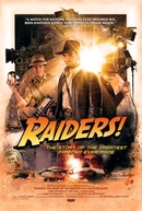 Raiders!: The Story of the Greatest Fan Film Ever Made (Raiders!: The Story of the Greatest Fan Film Ever Made)