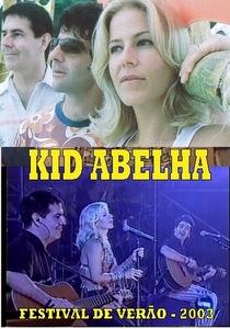 Kid Abelha: Festival de Verão 2003 - Poster / Capa / Cartaz - Oficial 1