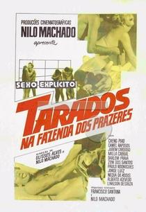 Tarados na Fazenda dos Prazeres - Poster / Capa / Cartaz - Oficial 1