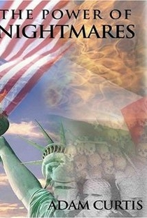 O Poder dos Pesadelos: Ascensão da Política do Medo - Poster / Capa / Cartaz - Oficial 1