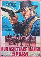 Django Não Espera... Mata (Non Aspettare Django, Spara)