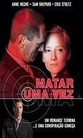 Matar Uma Vez - Poster / Capa / Cartaz - Oficial 1