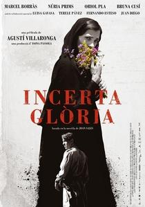 Incerta Glória - Poster / Capa / Cartaz - Oficial 1
