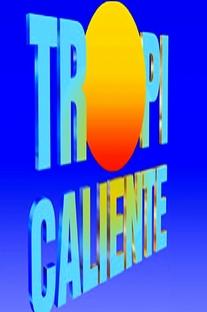 Tropicaliente - Poster / Capa / Cartaz - Oficial 4