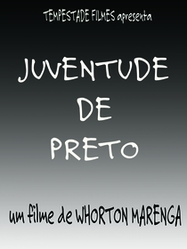 Juventude de Preto - Poster / Capa / Cartaz - Oficial 1