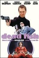 Dead Fish - Um Dia de Cão (Dead Fish)
