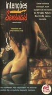 Intenções Sensuais (Sexual Intent)