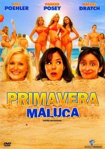 Primavera Maluca - Poster / Capa / Cartaz - Oficial 2
