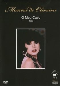 O Meu Caso - Poster / Capa / Cartaz - Oficial 1