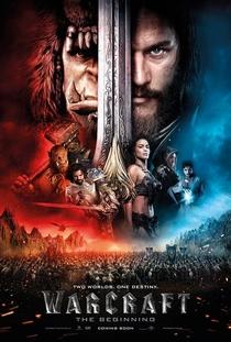 Warcraft: O Primeiro Encontro de Dois Mundos - Poster / Capa / Cartaz - Oficial 1