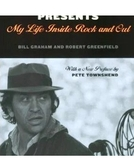 Bill Graham: My Life Inside Rock and Out (Bill Graham: My Life Inside Rock and Out)