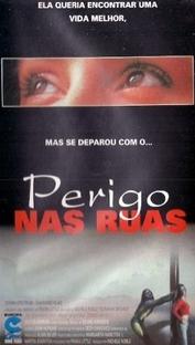 Perigo nas Ruas - Poster / Capa / Cartaz - Oficial 1