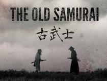 O Velho Samurai - Poster / Capa / Cartaz - Oficial 1