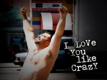 I Love You Like Crazy - Poster / Capa / Cartaz - Oficial 1