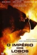 Império dos Lobos (L'Empire des loups)