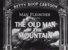 Betty Boop in The Old Man of the Mountain (Betty Boop in The Old Man of the Mountain)