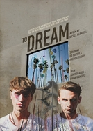 To Dream (To Dream)