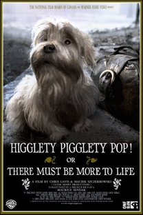 Higglety Pigglety Pop! or There Must Be More to Life - Poster / Capa / Cartaz - Oficial 1