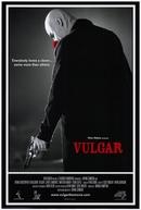 Vulgar (Vulgar)