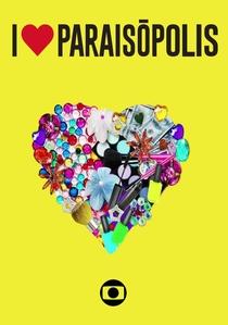 I Love Paraisópolis - Poster / Capa / Cartaz - Oficial 1