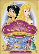 Contos Encantados da Disney Princesas: Siga Seus Sonhos (Princess Enchanted Tales: Follow Your Dreams)