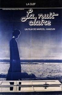 La nuit claire - Poster / Capa / Cartaz - Oficial 1