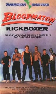 Bloodmatch - Kickboxer - Poster / Capa / Cartaz - Oficial 1
