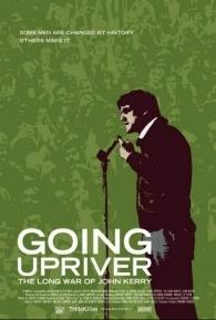 Going Upriver: The Long War of John Kerry - Poster / Capa / Cartaz - Oficial 1