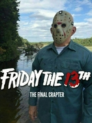 Sexta-Feira 13 - The Final Crapter (Friday the 13th - The Final Crapter)