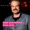 Será que Hopper, de Stranger Things, está vivo?